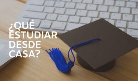¿Qué cursos podría estudiar desde casa?