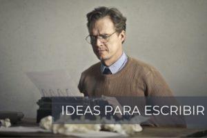 ideas-para-escribir