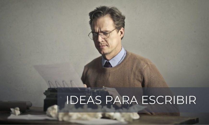 Ideas para escribir ante bloqueos creativos